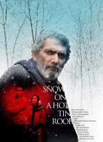 پوستری از فیلم برف روی شیروانی داغ